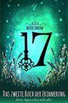 17 Das erste Buch der Erinnerung - Rose Snow
