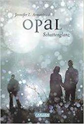 Opal Schattenglanz - Jennifer L. Armentrout