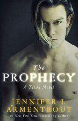 The Titan Series Book 4 Prophecy - Jennifer L. Armentrout