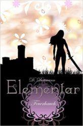 Elementar 2 Feuerhauch - Diana Dettmann
