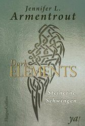 Dark Elements 1 Steinerne Schwingen - Jennifer L. Armentrout