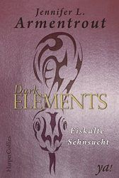 Dark Elements 2 Eiskalte Sehnsucht - Jennifer L. Armentrout