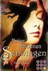 Nathaniel und Victoria 1 Unter goldenen Schwingen - Natalie Luca
