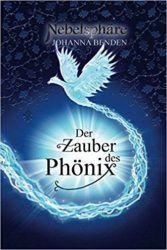 Nebelsphäre Lübeck Der Zauber des Phönix - Johanna Benden