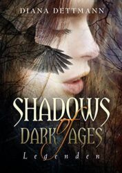 Shadows of Dark Ages 2 - Legenden - (387 Seiten)