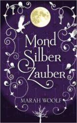 MondSilberTraum - Marah Woolf