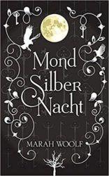 MondSilberNacht - Marah Woolf