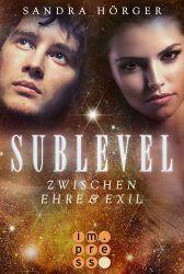 Sublevel 3 - Zwischen Ehre & Exil
