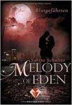 Melody of Eden Blutgefährten - Sabine Schulter