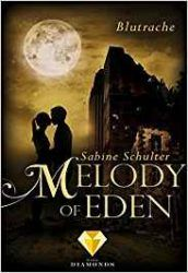 Melody of Eden Blutrache - Sabine Schulter
