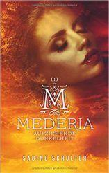 Mederia 1 Aufziehende Dunkelheit - Sabine Schulter