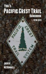 Yogi's Pacific Crest Trail Handbook 2018 - 2019 - Jackie McDonnell