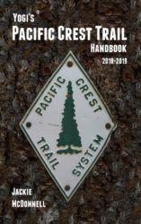 Yogi's Pacific Crest Trail Handbook 2018 - 2019 - Jackie McDonnell
