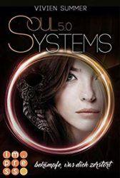 Soul Systems Bekämpfe, was dich zerstört - Vivien Summer