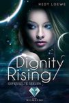 Dignity Rising Gefesselte Seelen - Hedy Loewe