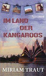 Im Land der Kangaroos - Miriam Traut