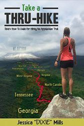 Take a Thru Hike - Jessica Mills
