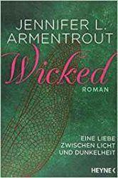 Wicked Eine Liebe zwischen Licht und Dunkelheit 1 Wicked - Jennifer Armentrout