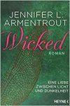 Wicked Eine Liebe zwischen Licht und Dunkelheit 1 Wicked - Jennifer L. Armentrout