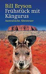Frühstück mit Kängurus Australische Abenteuer - Bill Bryson