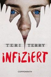 Infiziert - Teri Terry