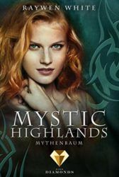 Mystic Highlands 3: Mythenbaum - Raywen White