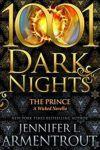 1001 Dark Nights The Prince A Wicked Novella - Jennifer Armentrout