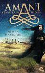 Amani Verräterin des Throns - Alwyn Hamilton