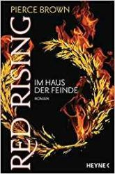 Red Rising im Haus der Feinde - Pierce Brown