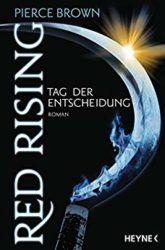 Red Rising 3 Tag der Entscheidung - Pierce Brown