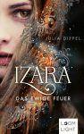 Izara Das ewige Feuer - Julia Dippel
