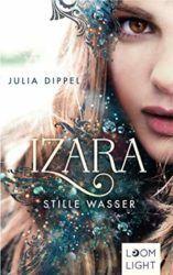 Izara Stille Wasser - Julia Dippel