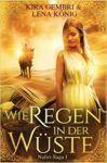 Naliri Saga 1 Wie Regen in der Wüste - Kira Gembri und Lena König