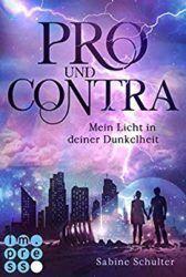 Pro und Contra Mein Licht in deiner Dunkelheit - Sabine Schulter