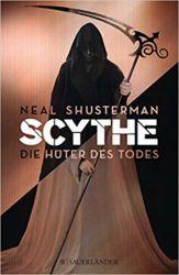Scythe Hüter des Todes - Neal Shusterman