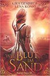 Naliri Saga 3 Wie Blut im Sand - Kira Gembri und Lena König