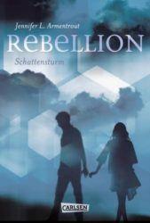 Rebellion Schattensturm Origin Saga - Jennifer L. Armentrout