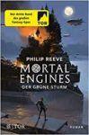 Mortal Engines 3 Der Grüne Sturm - Philip Reeve