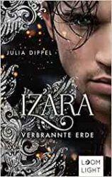 Izara Verbrannte Erde - Julia Dippel