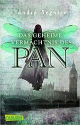 Pan Die Pan Trilogie 1 Das geheime Vermächtnis des Pan - Sandra Regnier