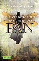 Pan 3 Die verborgenen Insignien des Pan - Sandra Regnier