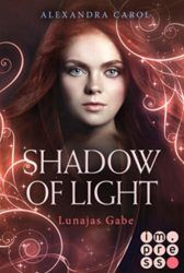 Shadow of Light 0 Lunajas Gabe - Alexandra Carol