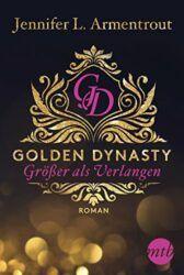 Golden Dynasty 1 Größer als Verlagen DeVicent Saga - Jennifer L. Armentrout
