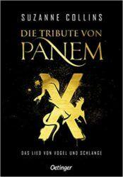 Die Tribute von Panem X Das Lied von Vogel und Schlange - Suzanne Collins