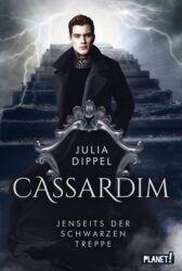 Cassardim Jenseits der schwarzen Treppe - Julia Dippel