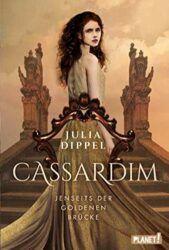 Cassardim 1 Jenseits der goldenen Brücke - Julia Dippel