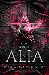Alia 4 Die Magier von Altra - C. M. Spoerri