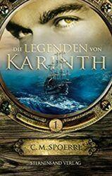 Die Legenden von Karinth 1 - C. M. Spoerri