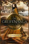 Die Greifen Saga 2 Die Träne der Wüste - C.M. Spoerri