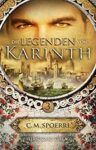 Die Legenden von Karinth 3 - C.M. Spoerri